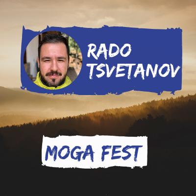 Rado Tsvetanov Moga Fest